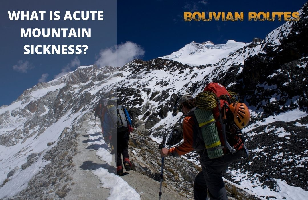WHAT IS ACUTE MOUNTAIN SICKNESS AMS?